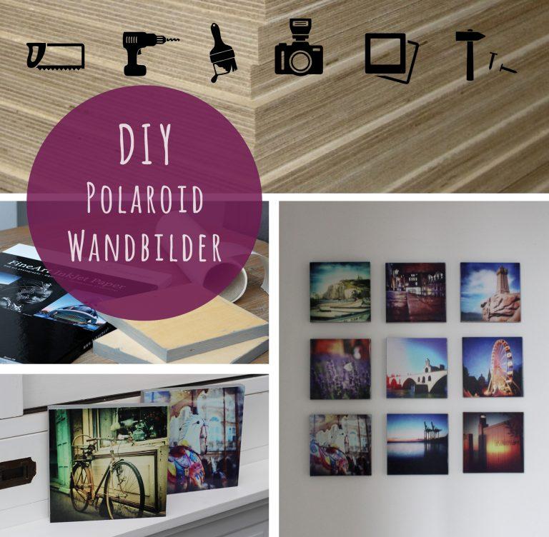 Polaroid Deko DIY Wandbilder